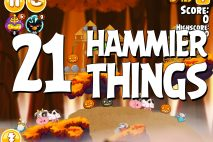 Angry Birds Seasons Hammier Things Level 1-21 Walkthrough