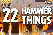 Angry Birds Seasons Hammier Things Level 1-22 Walkthrough