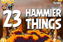Angry Birds Seasons Hammier Things Level 1-23 Walkthrough