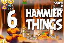 Angry Birds Seasons Hammier Things Level 1-6 Walkthrough