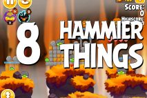 Angry Birds Seasons Hammier Things Level 1-8 Walkthrough