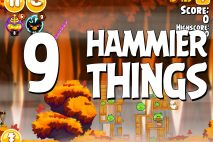 Angry Birds Seasons Hammier Things Level 1-9 Walkthrough