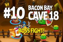 Angry Birds Epic Bacon Bay Level 10 Walkthrough | Chronicle Cave 18
