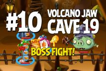 Angry Birds Epic Volcano Jaw Level 10 Walkthrough | Chronicle Cave 19