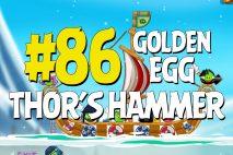 "Angry Birds Seasons Ragnahog ""Thor's Hammer"" Golden Egg #86 Walkthrough"
