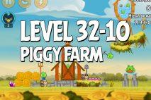 Angry Birds Piggy Farm Level 32-10 Walkthrough