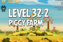 Angry Birds Piggy Farm Level 32-2 Walkthrough