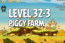 Angry Birds Piggy Farm Level 32-3 Walkthrough