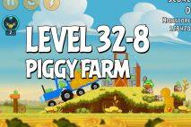 Angry Birds Piggy Farm Level 32-8 Walkthrough