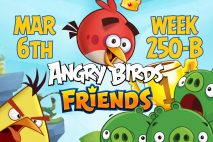 Angry Birds Friends 2017 Tournament 250-B On Now!