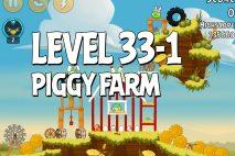 Angry Birds Piggy Farm Level 33-1 Walkthrough