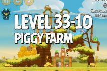 Angry Birds Piggy Farm Level 33-10 Walkthrough