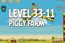 Angry Birds Piggy Farm Level 33-11 Walkthrough