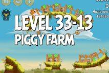 Angry Birds Piggy Farm Level 33-13 Walkthrough