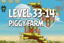 Angry Birds Piggy Farm Level 33-14 Walkthrough