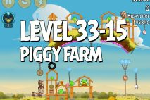 Angry Birds Piggy Farm Level 33-15 Walkthrough