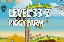 Angry Birds Piggy Farm Level 33-2 Walkthrough