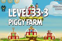 Angry Birds Piggy Farm Level 33-3 Walkthrough