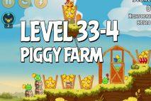 Angry Birds Piggy Farm Level 33-4 Walkthrough