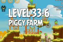 Angry Birds Piggy Farm Level 33-6 Walkthrough