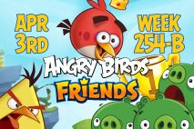 Angry Birds Friends 2017 Tournament 254-B On Now!