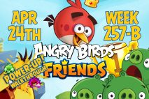 Angry Birds Friends 2017 Tournament 257-B On Now!
