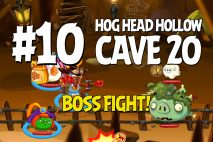 Angry Birds Epic Hog Head Hollow Level 10 Walkthrough | Chronicle Cave 20