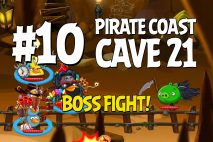 Angry Birds Epic Pirate Coast Level 10 Walkthrough | Chronicle Cave 21