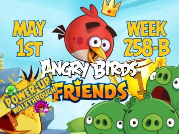 angry birds friends 2017 tournament 258 b on now