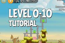 Angry Birds Tutorial Level 0-10 Walkthrough