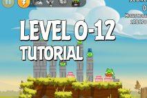 Angry Birds Tutorial Level 0-12 Walkthrough