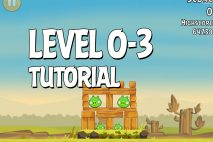 Angry Birds Tutorial Level 0-3 Walkthrough