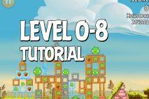 Angry Birds Tutorial Level 0-8 Walkthrough