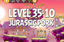 Angry Birds Jurassic Pork Level 35-10 Walkthrough