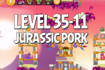Angry Birds Jurassic Pork Level 35-11 Walkthrough