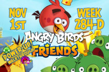 Angry Birds Friends 2017 Tournament 284-D On Now!