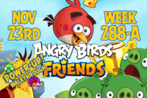 Angry Birds Friends 2017 Tournament 288-A On Now!