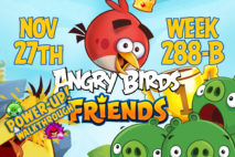 Angry Birds Friends 2017 Tournament 288-B On Now!