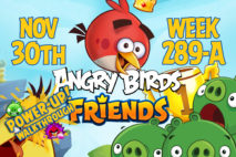 Angry Birds Friends 2017 Tournament 289-A On Now!
