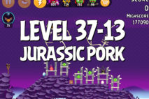 Angry Birds Jurassic Pork Level 37-13 Walkthrough