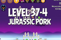 Angry Birds Jurassic Pork Level 37-4 Walkthrough