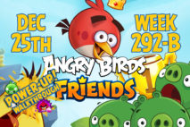Angry Birds Friends 2017 Tournament 292-B On Now!