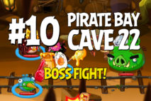 Angry Birds Epic Pirate Bay Level 10 Walkthrough | Chronicle Cave 22