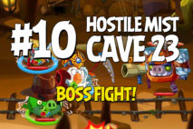Angry Birds Epic Hostile Mist Level 10 Walkthrough | Chronicle Cave 23