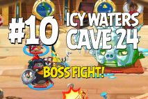 Angry Birds Epic Icy Waters Level 10 Walkthrough | Chronicle Cave 24