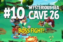 Angry Birds Epic Mysterious Sea Level 10 Walkthrough | Chronicle Cave 26