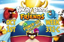 Angry Birds Friends 2018 Tournament 332-C On Now!