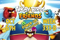 Angry Birds Friends 2018 Tournament 333-B On Now!