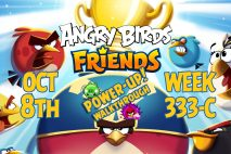 Angry Birds Friends 2018 Tournament 333-C On Now!