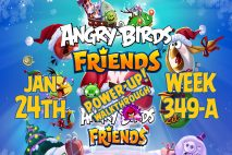 Angry Birds Friends 2019 Tournament 349-A On Now!